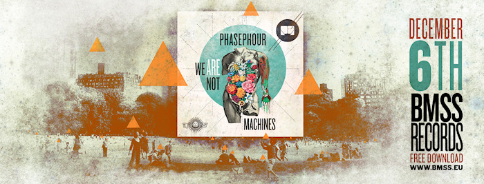 Download PhasePhour / We are not Machines
